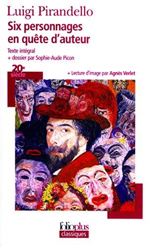 Six Personnages En Quete D'Auteur (Folio Plus Classique) par Luigi Pirandello
