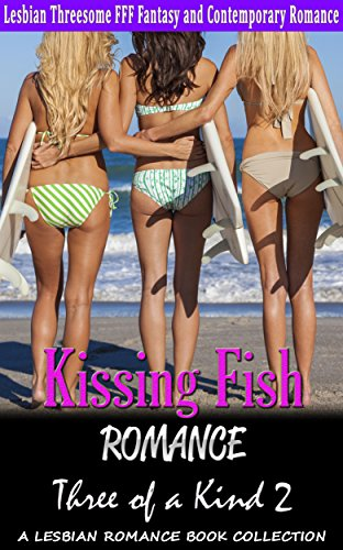Kissing Fish Romance: Three of a Kind 2