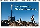 Unterwegs auf dem Maximiliansweg (Wandkalender 2017 DIN A4 quer): Auf königlichen Wegen vom Bodensee bis Berchtesgaden. (Monatskalender, 14 Seiten) (CALVENDO Natur)