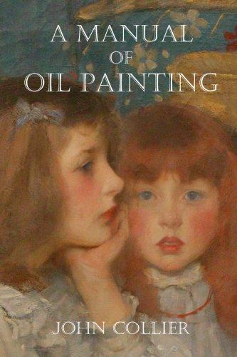 A Manual of Oil Painting par John Collier