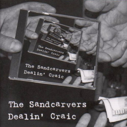 Dealin' Craic by Sandcarvers