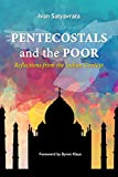 Pentecostals and the Poor: Reflections From the Indian Context (APTS Press Occasional Papers Book 1)