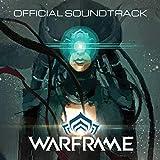 Warframe (Original Video Game Soundtrack)