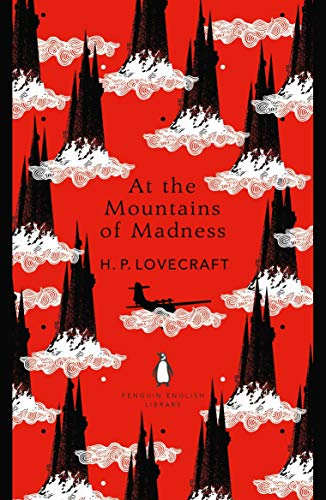 All The Mountains Of Madness (The Penguin English Library) por H. P. Lovecraft
