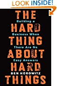 #10: The Hard Thing about Hard Thing: Building a Business When There are No Easy Answers