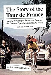 The Story of the Tour de France, Volume 2: 1965-2007 (English Edition)