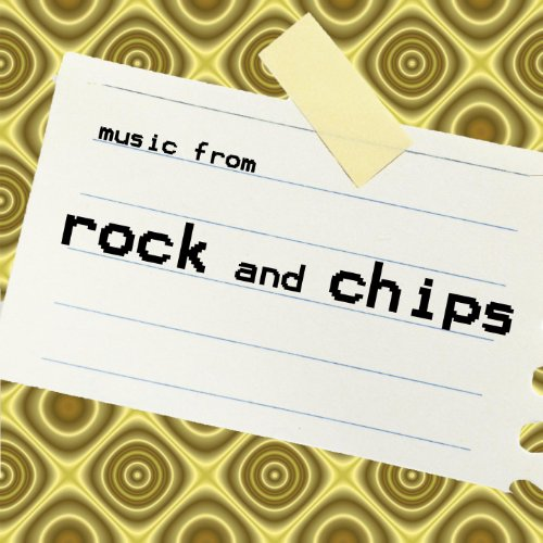 Music From: Rock & Chips