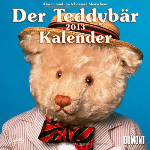 Preisvergleich Produktbild Der Teddybär - Kalender 2013. Broschürenkalender