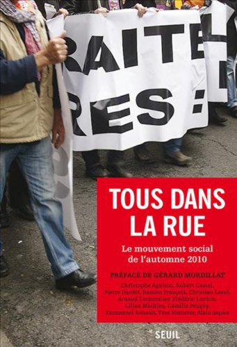 Tous dans la rue : Le mouvement social de l'automne 2010