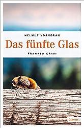 Das fünfte Glas (Franken Krimi)