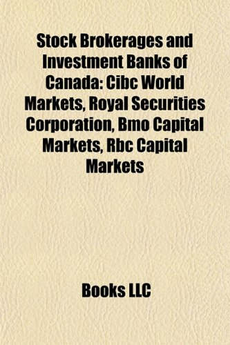 stock-brokerages-and-investment-banks-of-canada-cibc-world-markets-royal-securities-corporation-bmo-