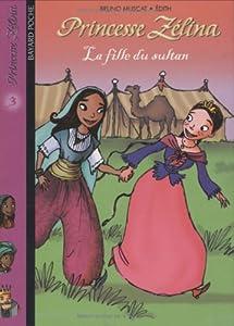 """Afficher """"La fille du sultan"""""""