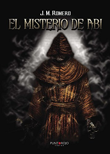 El misterio de Abi por J.M. Romero