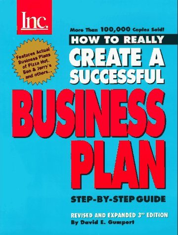 How to Really Create a Successful Business Plan: Third Edition by David E. Gumpert (1996-09-01)