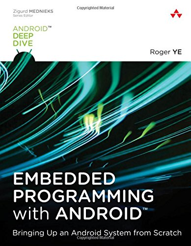 Embedded Programming with Android (Android Deep Dive)
