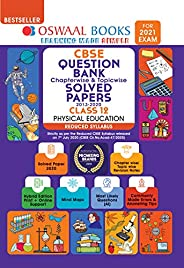 Oswaal CBSE Question Bank Class 12 Physical education Chapterwise & Topicwise Solved Papers (Reduced Sylla