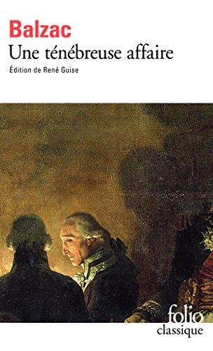 Une ténébreuse affaire par Honoré de Balzac