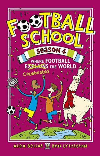 Football School Season 4: Where Football Explains the World (English Edition) -