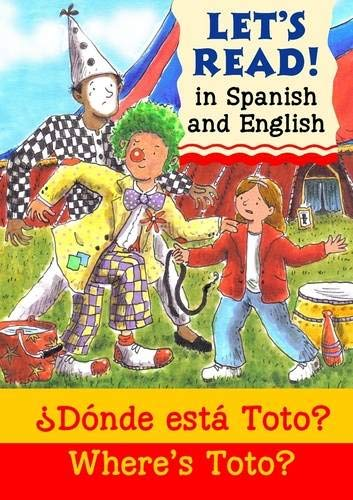 Where's Toto?/?Donde esta Toto? (Let's Read in Spanish and English)