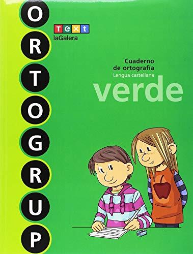 Ortogrup verde: Cuaderno de ortografia. Lengua castellana (ORTOGRUP - Quaderns d'ortografia) - 9788441230101