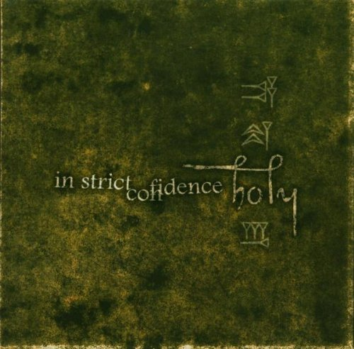 In Strict Confidence: Holy (Digibox Edition + Bonus-CD) (Audio CD)