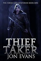 Thieftaker (The Edrin Loft Mysteries Book 1)