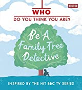 Who Do You Think You Are?: Be a Family Tree Detective by Dan Waddell (2010-10-04)