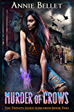 Murder of Crows (The Twenty-Sided Sorceress Book 2) (English Edition)