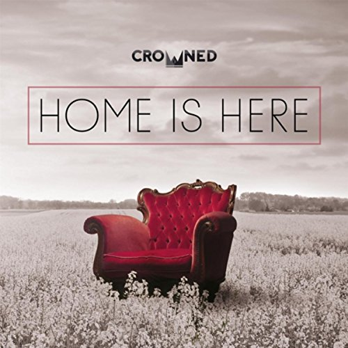 Home Is Here