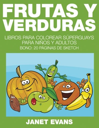 frutas-y-verduras-libros-para-colorear-superguays-para-ninos-y-adultos-bono-20-paginas-de-sketch