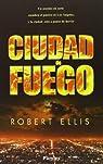 Ciudad De Fuego par Ellis