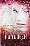 The Iron Queen (Iron Fey: Call of the Forgotten)
