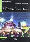A Dream Come True. Book (+CD) (Black Cat. reading And Training)