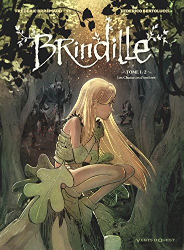 Brindille (Tome 1) : Les Chasseurs d'ombres