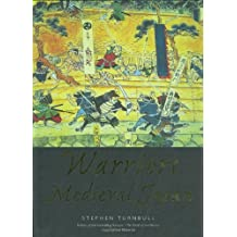Warriors of Medieval Japan (General Military) by Stephen Turnbull (2005-07-13)