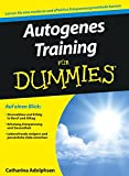 Autogenes Training für Dummies - Catharina Adolphsen