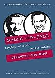 Verkaufen mit Hirn: Sales-up-Call mit Markus Hofmann und Stephan Heinrich