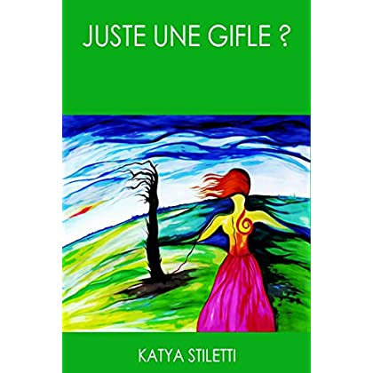 Juste Une Gifle?