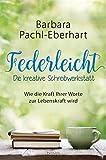 Federleicht von Barbara Pachl-Eberhart