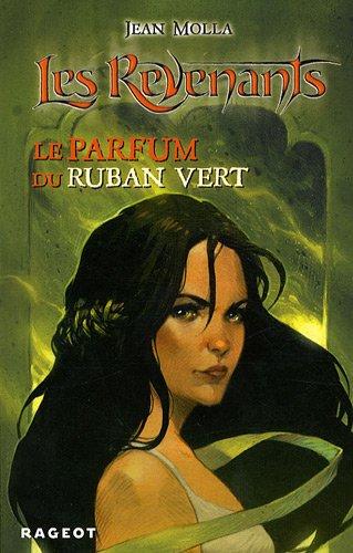 Les Revenants : Le parfum du ruban vert
