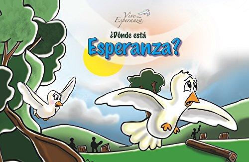 ¿Dónde está Esperanza?: La búsqueda se inicia... (Libritos de Esperanza n 1)