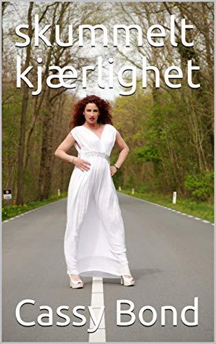skummelt kjærlighet (Norwegian Edition)