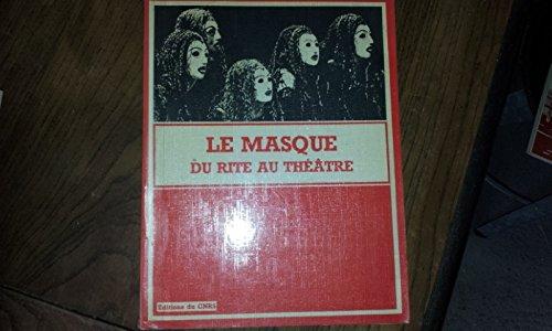 Le Masque : du rite au thtre