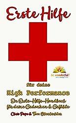 Erste Hilfe für deine High Performance: Das Erste-Hilfe-Handbuch für deine Gedanken und Gefühle (Pimp Your Brain! 1)