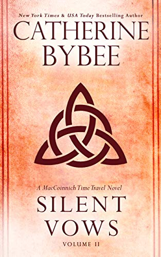 Silent Vows (MacCoinnich Time Travels Book 2) (English Edition)