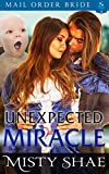 The Unexpected Miracle
