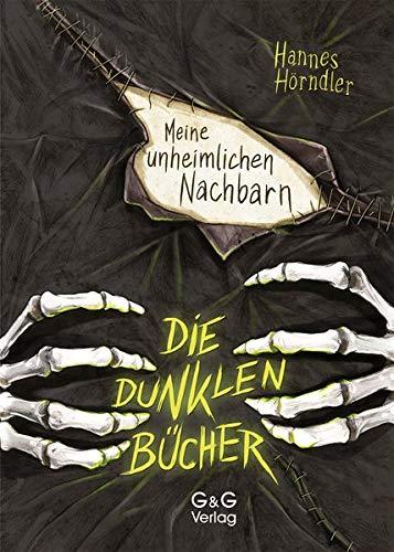 Die dunklen Bücher - Meine unheimlichen Nachbarn (Halloween An Entführung)