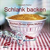 Schlank backen: Kuchen