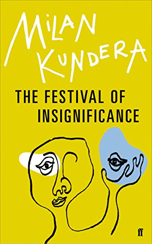 The Festival Of Insignificance por Milan Kundera