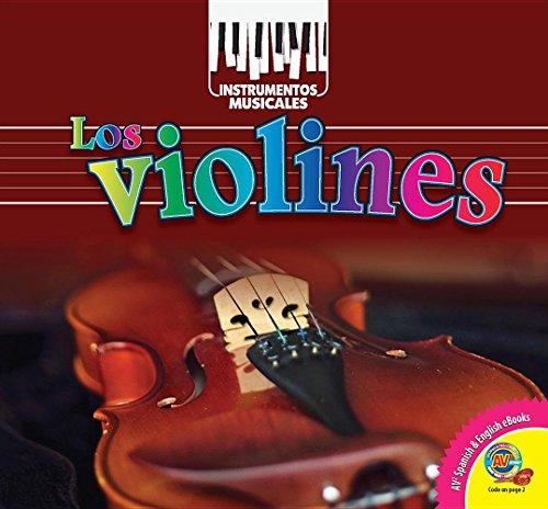 Los Violines = Violin (Instrumentos Musicales) por Holly Saari